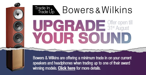 Bowers & Wilkins Trade In & Trade Up Promotion