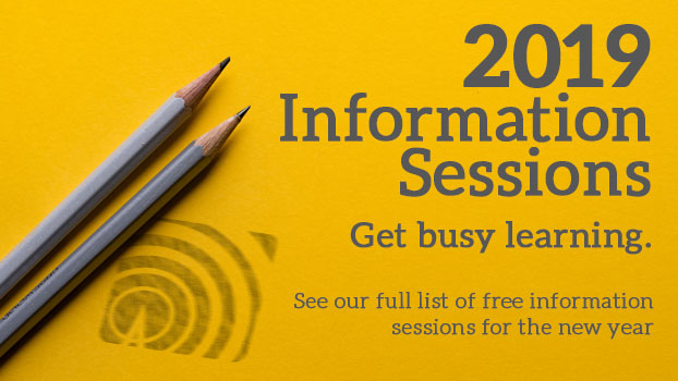 See all our free information sessions coming up for 2019!